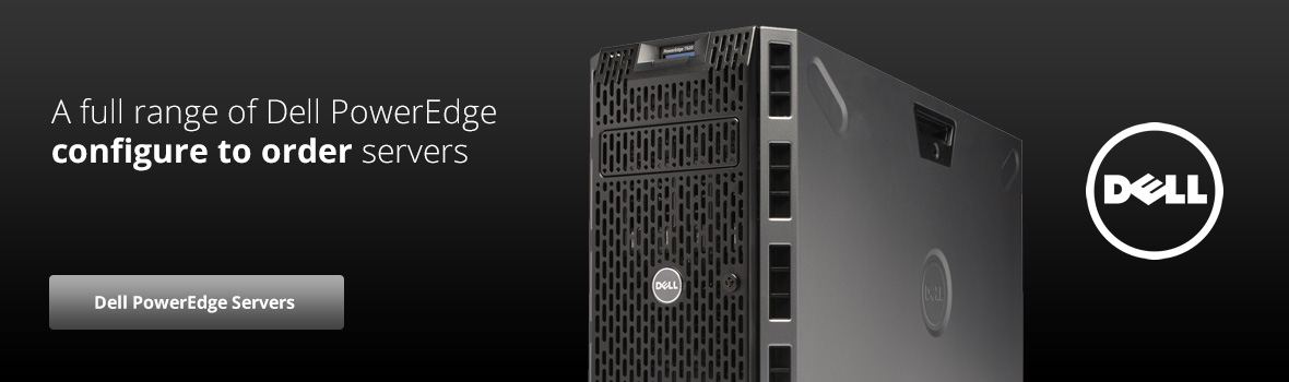 A full range of Dell PowerEdge configure to order servers